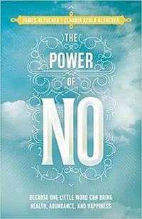 The Power of No Altucher