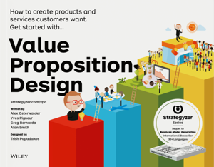 Value Proposition Design - The Visible Authority Recommended Book